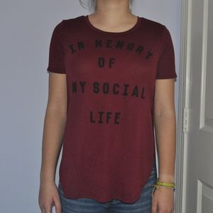 """In Memory of My Social Life"" Graphic Tee"
